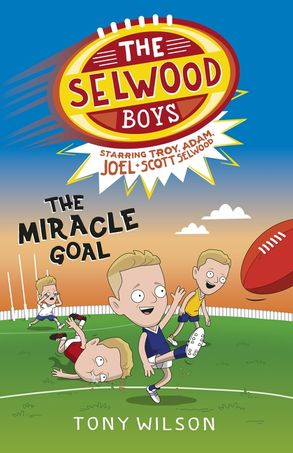Cover image - The Selwood Boys: The Miracle Goal