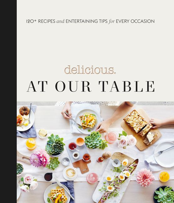 Your new kitchen companions harper collins australia harper at our table is the brand new cookbook from the award winning team behind australias leading premium food lifestyle magazine delicious forumfinder Images