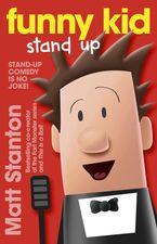 Matt Stanton - Funny Kid Stand Up