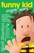 funny-kid-prank-wars-funny-kid-book-3