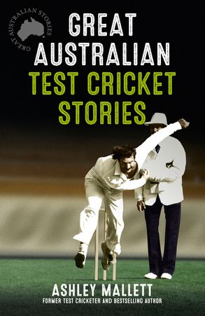 Cover image - Great Australian Test Cricket Stories