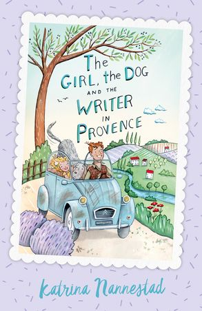 Cover image - The Girl, the Dog and the Writer in Provence (The Girl, the Dog and the Writer, Book 2)