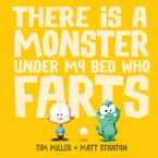 Matt Stanton - There is a Monster Under My Bed Who Farts Big Book