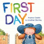 First Day Big Book - Andrew Daddo