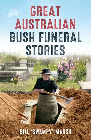 Cover image - Great Australian Bush Funeral Stories