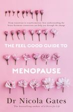 The Feel Good Guide to Menopause