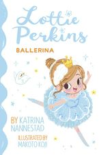 Lottie Perkins: Fashion Designer (Lottie Perkins, #4)