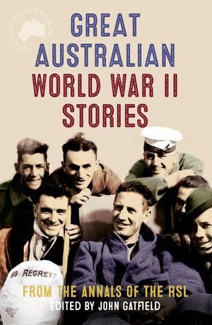 great-australian-world-war-ii-stories