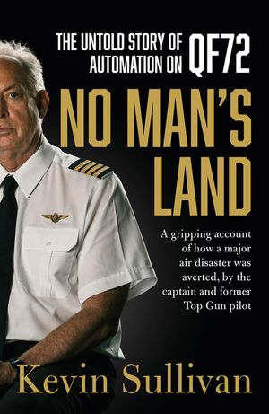 No Man's Land: the untold story of automation and QF72 book image