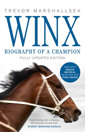 WINX: Biography of a Champion Hardcover  by