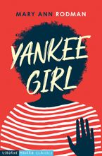 Yankee Girl - Mary Ann Rodman