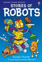 Stories Of Robots Hardcover  by Russell Punter