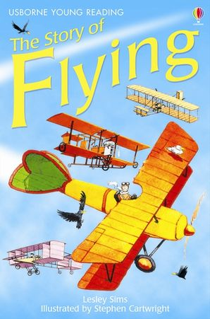 The Story of Flying - Lesley Sims