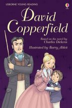 David Copperfield Hardcover  by Mary Sebag-Montefiore
