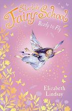 Silverlake Fairy School/Ready To Fly