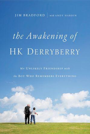 Awakening of HK Derryberry