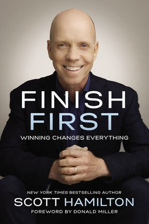 Finish First Hardcover  by Scott Hamilton