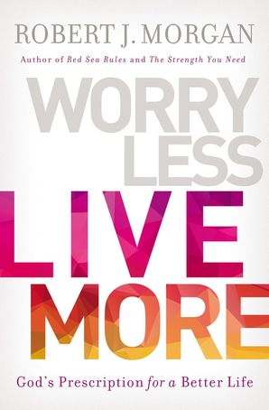worry-less-live-more