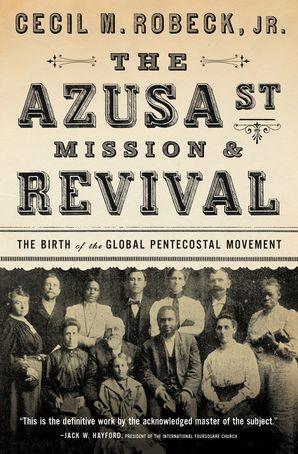 Azusa Street Mission & Revival