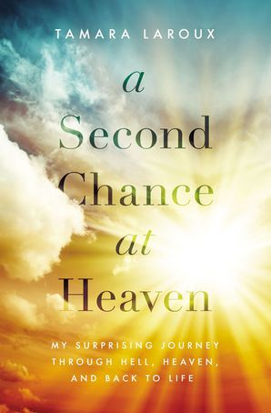 Second Chance at Heaven