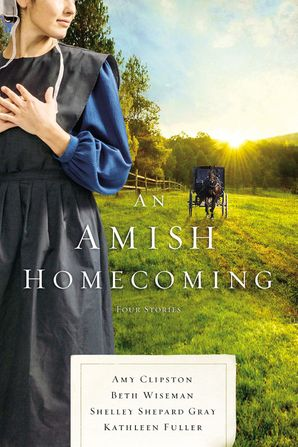 Amish Homecoming: Four Amish Stories Paperback  by Amy Clipston