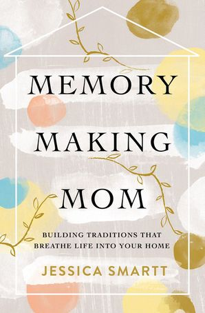 Memory-Making Mom Paperback  by No Author