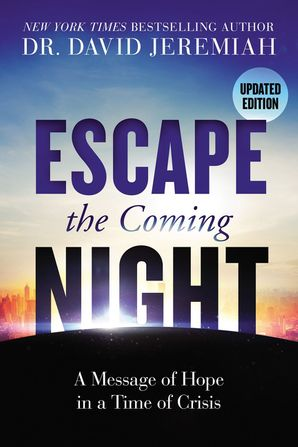 Escape the Coming Night Paperback  by David Jeremiah