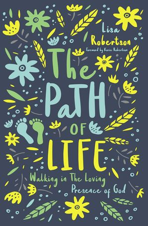 Path of Life: Walking in the Loving Presence of God Paperback  by