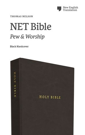 NET Bible, Pew and Worship, Hardcover, Black, Comfort Print: Holy Bible Hardcover  by No Author
