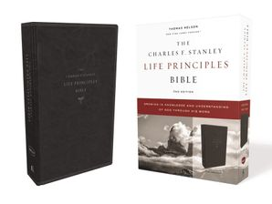 NKJV, Charles F. Stanley Life Principles Bible, 2nd Edition, Leathersoft, Black, Comfort Print: Growing in Knowledge and Understanding of God Through His Word Hardcover  by