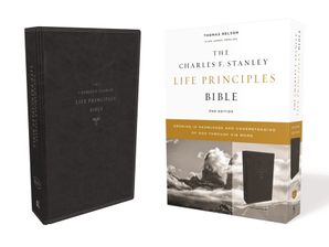 KJV, Charles F. Stanley Life Principles Bible, 2nd Edition, Leathersoft, Black, Comfort Print: Growing in Knowledge and Understanding of God Through His Word Hardcover  by Charles Stanley