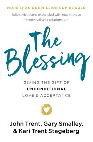 Blessing: Giving the Gift of Unconditional Love and Acceptance Paperback  by No Author