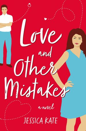 Love and Other Mistakes