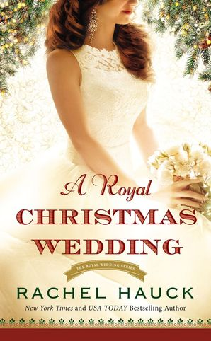 Royal Christmas Wedding (Royal Wedding Series) Paperback  by Rachel Hauck