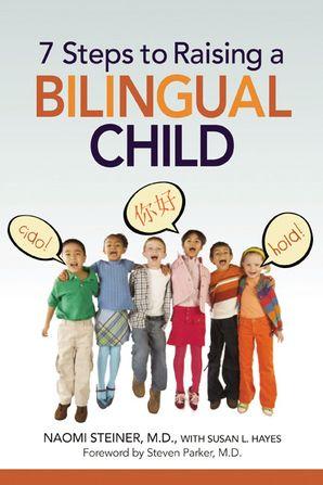 7-steps-to-raising-a-bilingual-child
