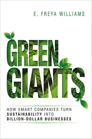 Green Giants: How Smart Companies Turn Sustainability into Billion-Dollar Businesses Hardcover  by