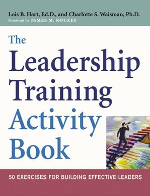 Leadership Training Activity Book: 50 Exercises for Building Effective Leaders