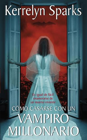 Cómo casarse con un vampiro millonario book image