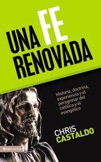 Christopher A. Castaldo - Una Fe Renovada