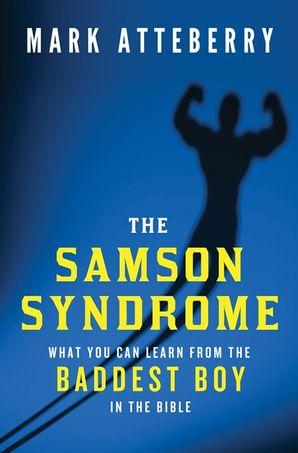 The Samson Syndrome