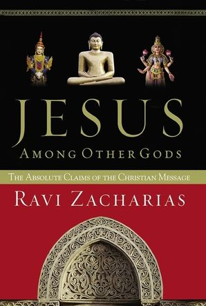 Jesus Among Other Gods Paperback  by Ravi Zacharias