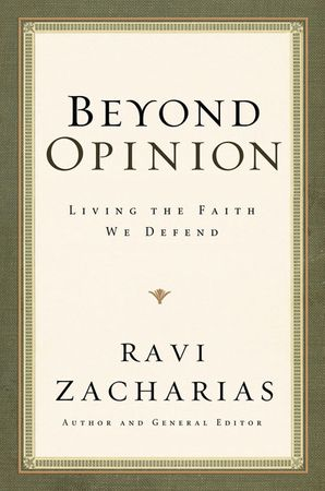 Beyond Opinion Paperback  by Ravi Zacharias