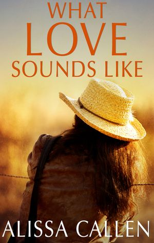 What Love Sounds Like book image