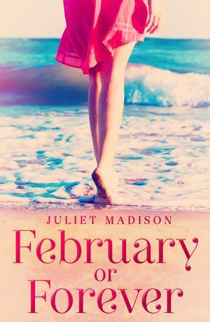 February Or Forever (Tarrin's Bay, #2) book image