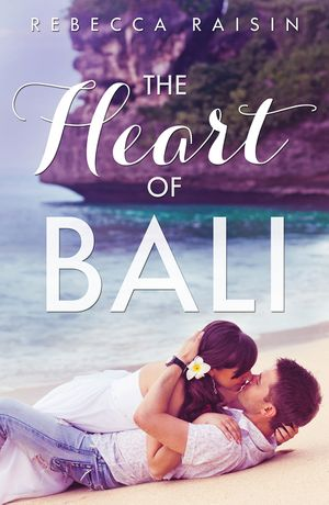 The Heart Of Bali (Novella) book image