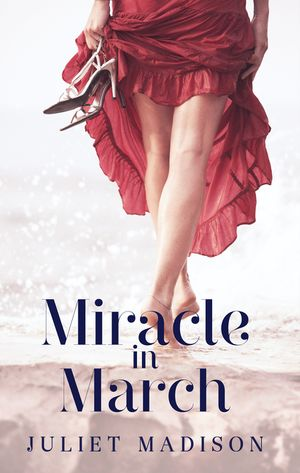 Miracle In March (Tarrin's Bay, #3) book image