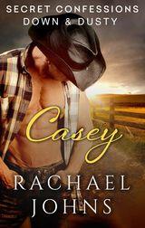 Secret Confessions: Down & Dusty - Casey