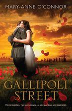 Gallipoli Street eBook  by Mary-Anne O'Connor