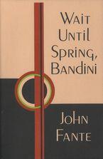 wait-until-spring-bandini