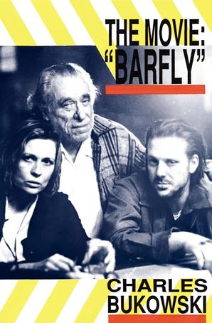 Barfly - The Movie Paperback  by Charles Bukowski